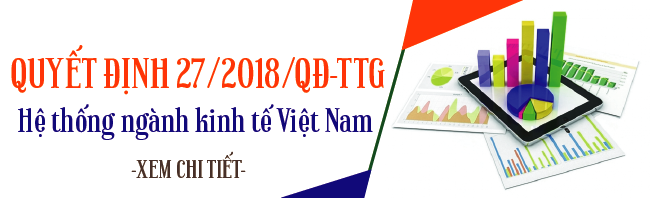 Quyết định 27/2018/QĐ-TTg Hệ thống ngành kinh tế Việt Nam